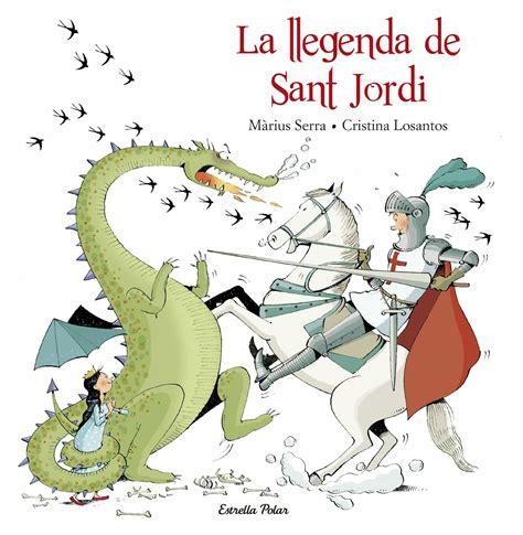 LA LLEGENDA DE SANT JORDI   MARIUS SERRA ROIG   Comprar ...