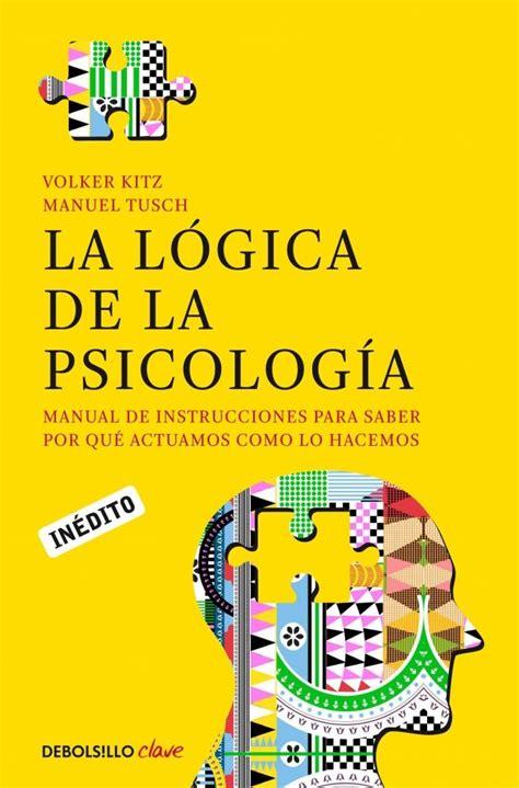 LA LÓGICA DE LA PSICOLOGÍA     Psicologia, Psicologia pdf ...