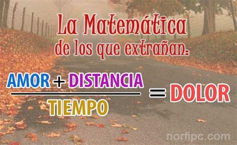 La matemática de los que extrañamos: AMOR + DISTANCIA ...