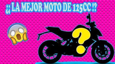 La Mejor Moto 125cc Que Existe!!   TOP 4 MOTOS DE 125CC ...