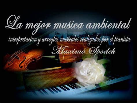 LA MEJOR MUSICA AMBIENTAL SUAVE Y AGRADABLE, OFICINAS ...