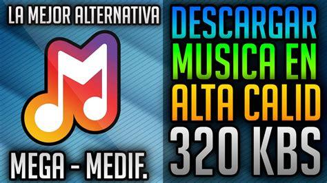 LA MEJOR PAGINA PARA DESCARGAR MUSICA GRATIS EN ALTA ...