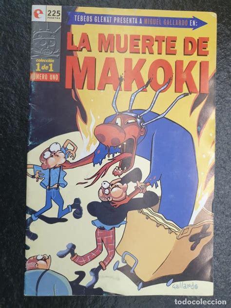 la muerte de makoki, miguel gallardo. 1 de 1.   Comprar ...