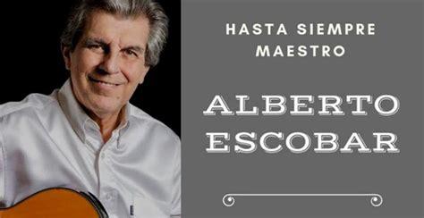 La música mexicana está de luto, fallece Alberto Escobar ...