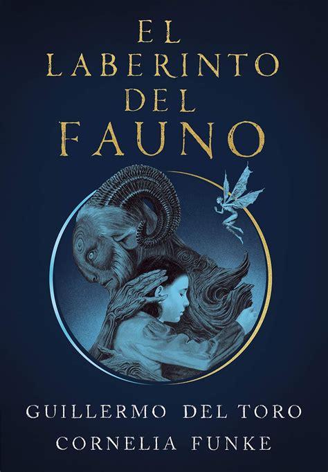 La novela de El laberinto del fauno se publica en julio ...