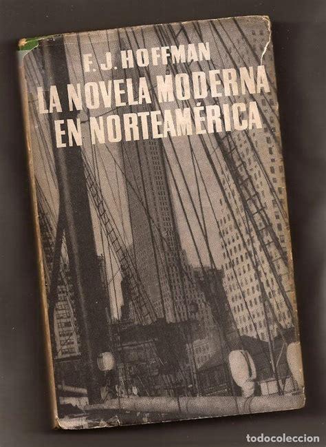 la novela moderna en norteamérica   f.j. hoffma   Comprar ...