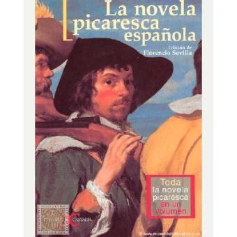 La novela picaresca española. toda   Varios autores, VVAA ...