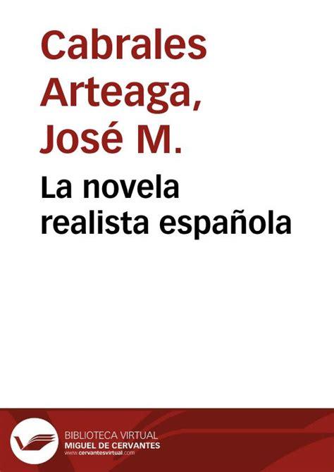 La novela realista española / José Manuel Cabrales ...