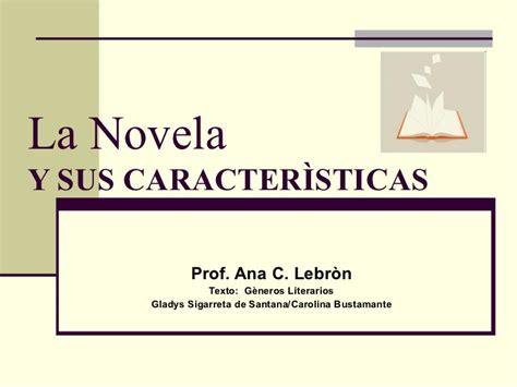La novela y sus caracteristicas num. 3 revisado