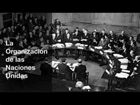 La Organización de las Naciones Unidas  ONU    YouTube