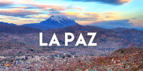 La Paz express: que hacer en 48hs en la capital boliviana ...