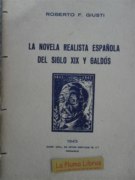 LA PLUMA LIBROS: NOVELA REALISTA ESPAÑOLA SIGLO XIX Y ...
