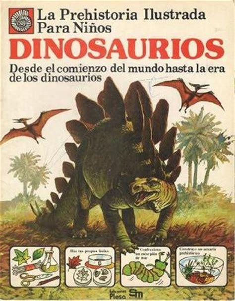 La Prehistoria Ilustrada Para Niños – Dinosaurios ...