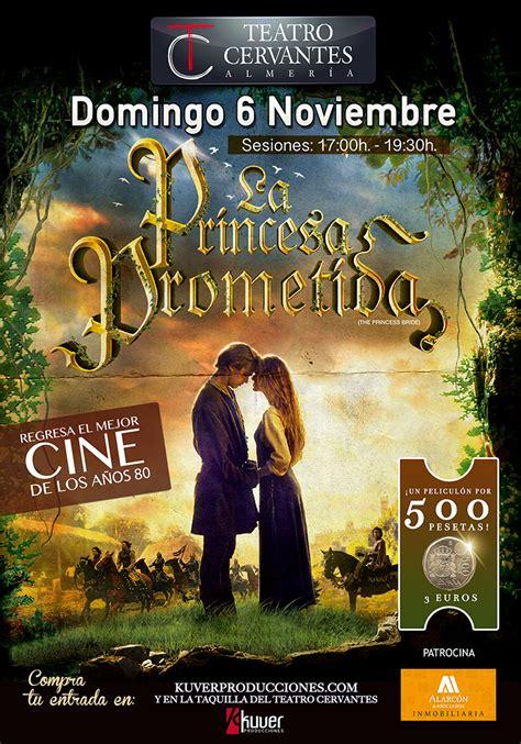 LA PRINCESA PROMETIDA – SESIÓN 1 17:00h   Teatro Cervantes ...