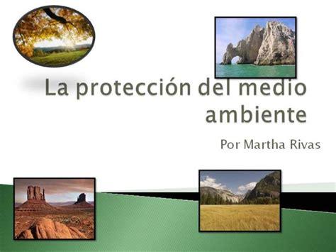 La Protección Del Medio Ambiente ~ Martha |authorSTREAM