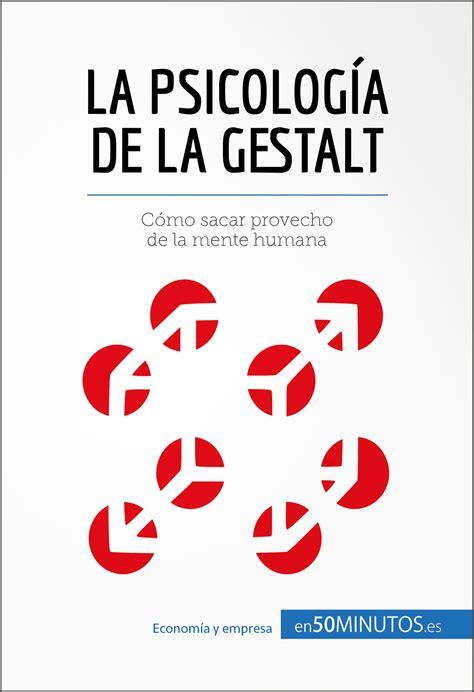 LA PSICOLOGÍA DE LA GESTALT EBOOK | VV.AA. | Descargar ...