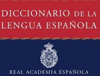 La Real Academia Española eliminará los términos  tosco  e ...