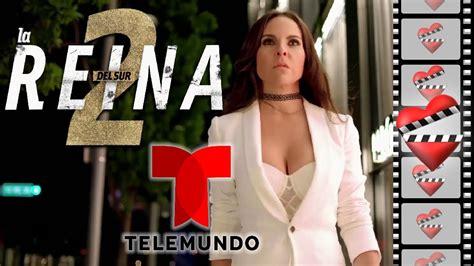 LA REINA DEL SUR 2 próxima telenovela de TELEMUNDO.   YouTube