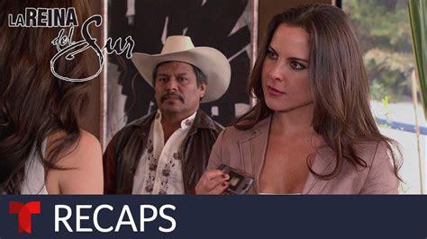 La Reina del Sur | Recap  04/12/2019  | Telemundo   YouTube