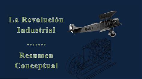 La Revolución Industrial   Resumen Conceptual   Eventos ...