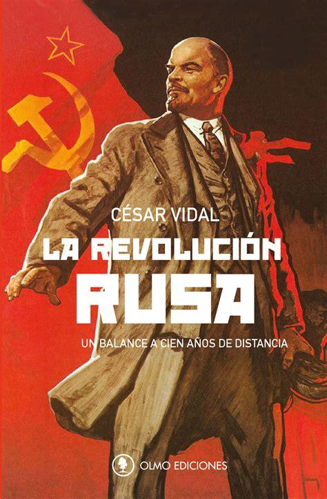 LA REVOLUCIÓN RUSA   Olmo Ediciones