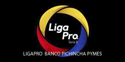 La Serie B del Fútbol ecuatoriano da inicio el 1 de marzo ...