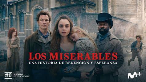 La serie  Los Miserables  llega a #0 de Movistar+