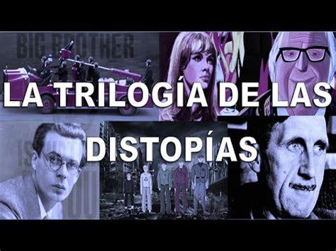 LA TRILOGÍA DE LAS DISTOPÍAS   YouTube