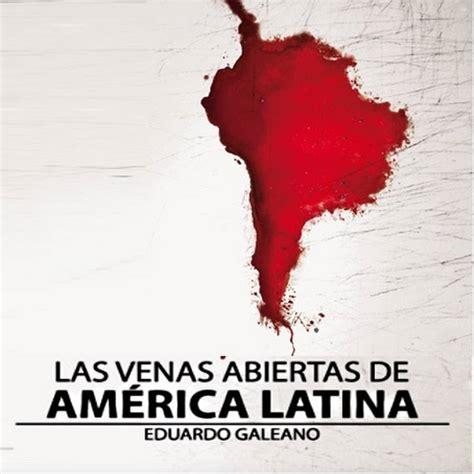La venas abiertas de america latina pdf, coloradoprimetax.com
