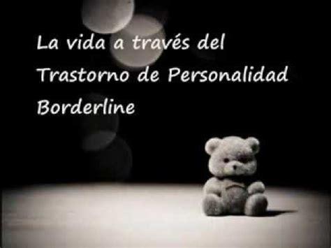 La vida a través del Trastorno de Personalidad Borderline ...