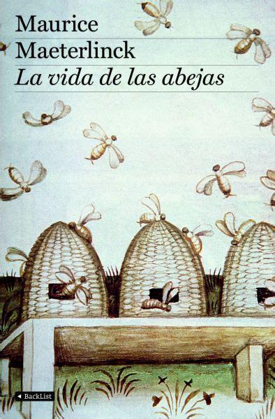 La vida de las abejas, de Maurice Maeterlinck   La piedra ...