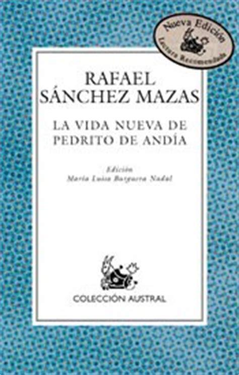 La vida nueva de Pedrito de Andía. Rafael Sánchez Mazas ...