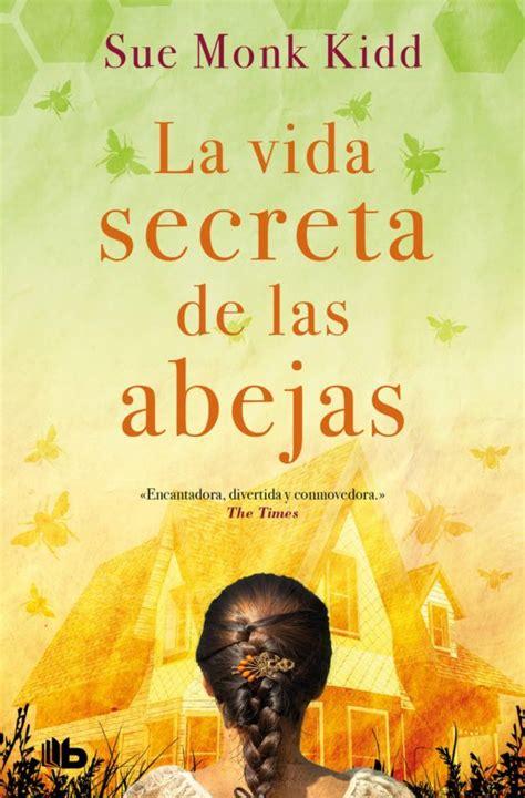LA VIDA SECRETA DE LAS ABEJAS EBOOK | SUE MONK KIDD ...