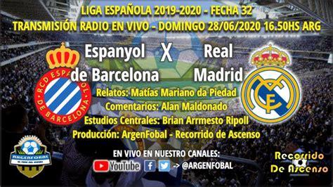 LaLiga 2019 2020: Espanyol x Real Madrid | Radio En Vivo ...
