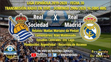 LaLiga 2019 2020: Real Sociedad x Real Madrid | Radio En ...
