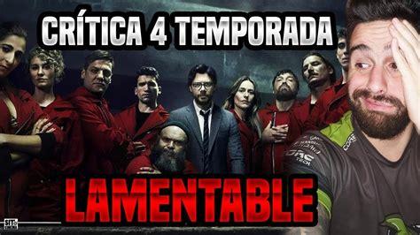 Lamentable...Critica Temporada 4 LA CASA DE PAPEL   YouTube