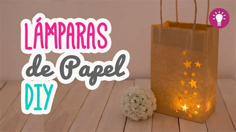 Lámparas de Papel Fáciles   Ideas para decorar tu ...