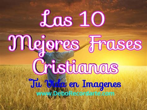 Las 10 Mejores Frases Cristianas   YouTube