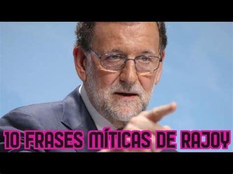 Las 10 mejores frases de Rajoy parte 2   YouTube
