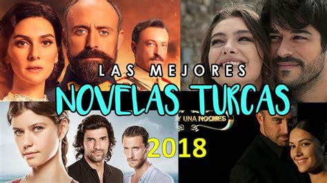Las 10 mejores novelas turcas en español 2018   YouTube