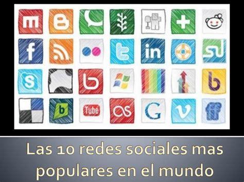 Las 10 redes sociales mas populares en el mundo