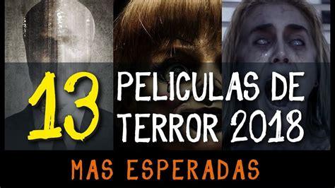 Las 13 Películas de Terror Más Esperadas del 2018 + 3 ...