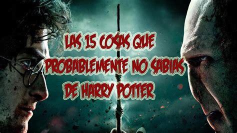 Las 15 Curiosidades de Harry Potter Que No Sabias  Datos ...