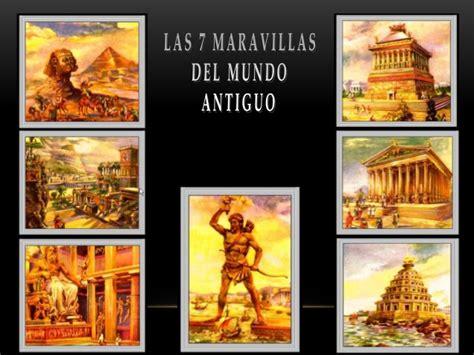 Las 7 maravillas del mundo antiguo y moderno