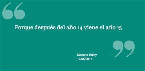 Las 9 mejores peores frases de Rajoy   Frases, Que te ...