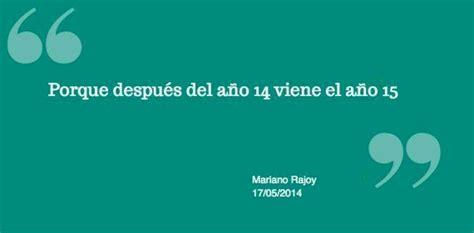Las 9 peores frases de Rajoy que resumen sus tres años en ...