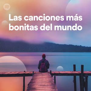Las Canciones Más Bonitas Del Mundo on Spotify