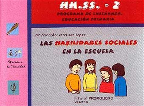LAS HABILIDADES SOCIALES EN LA ESCUELA, Nº 2: EDUCACION ...