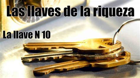 Las Llaves de la Riqueza. La llave N.10   Riqueza, Mantra ...