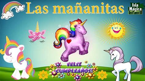 Las mañanitas canción infantil  Fiesta de Unicornio  Voz ...